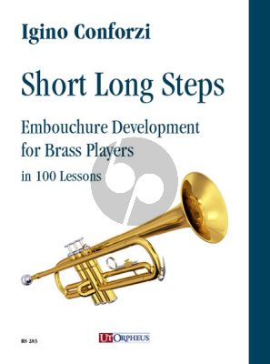 Conforzi Short Long Steps. Embouchure Development for Brass Players in 100 Lessons