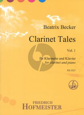 Becker Clarinet Tales Vol.1 for Clarinet in Bb and Piano