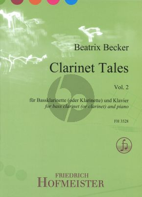 Becker Clarinet Tales Vol.2 for Bass Clarinet or Clarinet in Bb and Piano