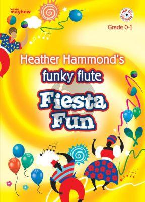 Hammond Funky Flute Repertoire - Fiesta Fun Grade 0-1 (Book with Cd)
