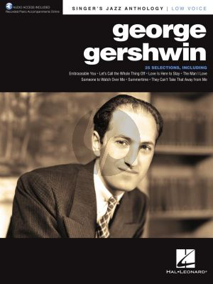George Gershwin Singer's Jazz Anthology Low Voice (with Recorded Piano Accompaniments Online)