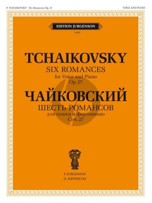 Tchaikovsky 6 Romances Op.27 Voice and Piano