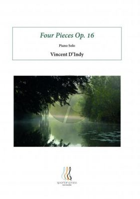 V'Indy 4 Pieces Op. 16 Piano solo