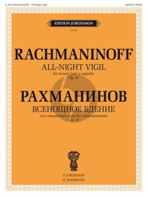 Rachmaninoff All-Night Vigil Op.37 SATB Choral Score and Piano (for rehearsal only)