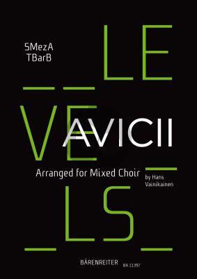 Avicii Levels for Mixed Choir (SMezATBarB) (arr. Hans Vainikainen)