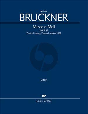 Bruckner Messe e-Moll 2. Fassung 1882 SSAATTBB und Orchester (Partitur) (Dagmar Glüxam)