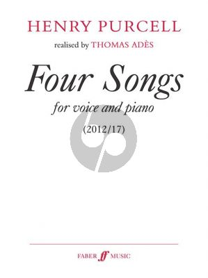 Purcell 4 Songs for Medium Voice and Piano (edited by Thomas Ades)
