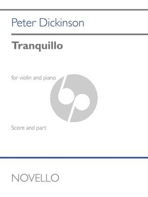 Dickinson Tranquillo Violin and Piano