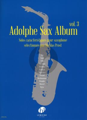 Adolphe Sax Album Vol.3 pour Saxophone (edited by Nicolas Prost)