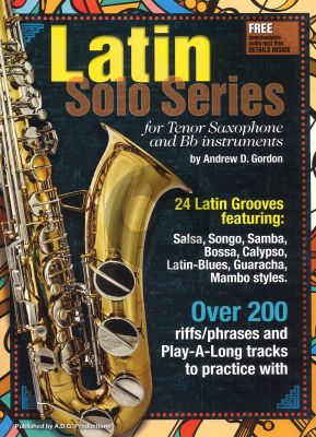 Latin Solo Series for Tenor Saxophone and Bb instruments Book with Mp3 files