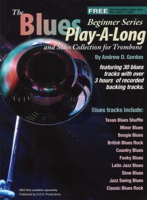 Blues Play-A-Long and Solos Collection for Trombone Beginner Series Book with Mp3 files