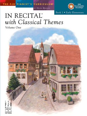 Marlais In Recital with Classical Themes Vol.1 Book 1 Early Elementary Piano (Book with Audio Online)