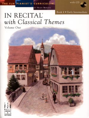 Marlais In Recital with Classical Themes Vol.1 Book 4 Early Intermediate Piano (Book with Cd)
