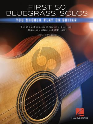 First 50 Bluegrass Solos You Should Play on Guitar (arr. Fred Sokolow)