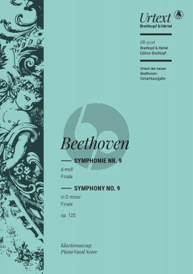 "Beethoven Symphony No. 9 D-minor Op. 125 Finale Ode ""An die Freude"" Soli-Choir and Orchestra (Vocal Score) (edited by Beate Angelika Kraus)"