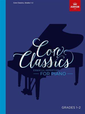 Core Classics for Piano Grades 1 - 2 (edited by Richard Douglas P. Jones)