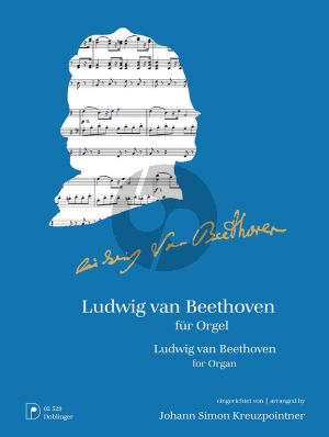 Ludwig van Beethoven für Orgel (transcr. Johann Simon Kreuzpointner)