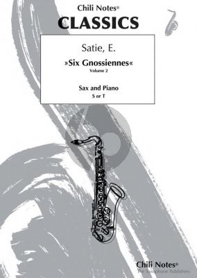 Satie Six Gnossiennes Vol.2 for Alto or Soprano/Tenor Sax with Piano (Arranged by Thomas Peter-Horas)