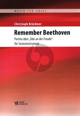 Bruckner Remember Beethoven - Partita uber Ode an die Freude fur Tastenibtrument