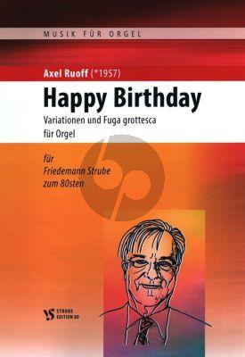 Ruoff Variationen und Fuga grottesca über Happy Birthday für Orgel