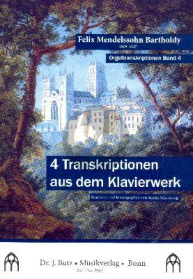 Mendelssohn 4 Transkriptionen aus dem Klavierwerk für Orgel (transcr. Martin Schmeding)
