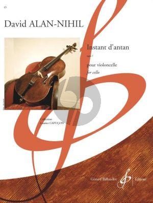 Alan-Nihil Instant d'antan Op. 7 Violoncello seule