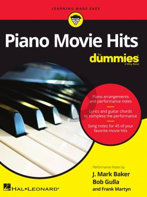 Piano Movie Hits for Dummies Piano-Vocal-Guitar (edited by J. Mark Baker, Bob Gulla and Frank Martyn)