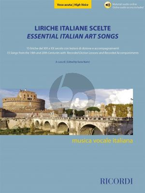 Liriche italiane scelte - Essential Italian Art Songs High Voice (15 Songs from the 19th and 20th Centuries) (edited by Ilaria Narici)