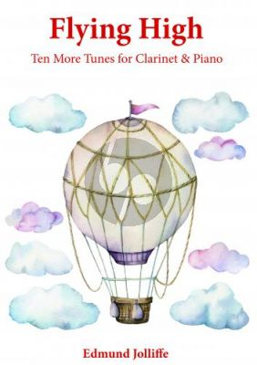 Jolliffe Flying High - Ten More Tunes for Clarinet & Piano