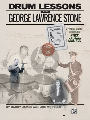 Morello-James Drum Lessons with George Lawrence Stone (A Personal Account on How to Use Stick Control)