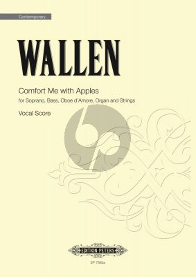 Wallen Comfort Me With Apples Soprano-Bass with Oboe d'Amore-Organ and Strings (Vocal Score)