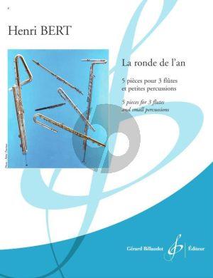 Bert La ronde de l'an 3 Flutes et petites percussions (Part./Parties)