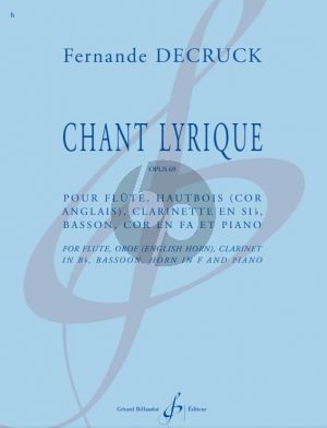 Decruck Chant lyrique Op. 69 Flute, Oboe (and English Horn), Bb Clarinet, Bassoon, Horn in F and Piano (Score/Parts)