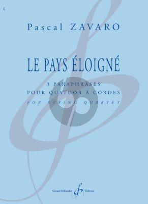 Zavaro Le pays eloigne for String Quartet Score and Parts (3 paraphrases)