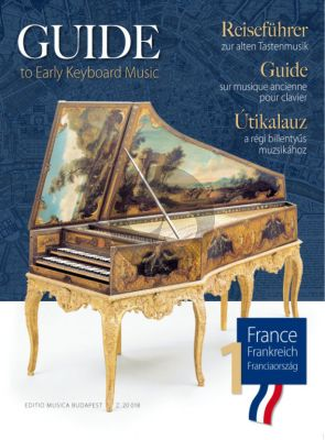 Guide to Early Keyboard Music France 1 (edited by Szilvia Elek and Anikó Horváth)