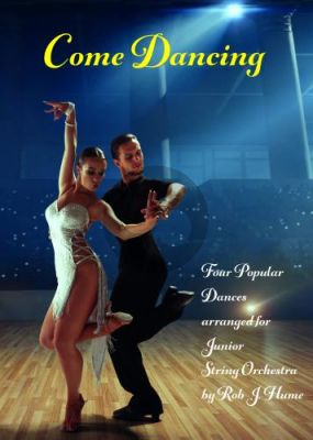 Come Dancing for String Orchestra (Score/Parts) (arr. Rob J. Hume)