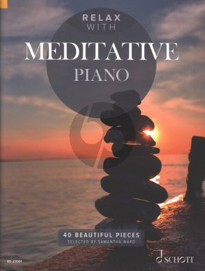 Relax with Meditative Piano solo (40 Beautiful Pieces)