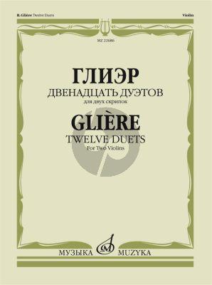 Gliere 12 Duets for 2 Violins (edited E. Gnesina)