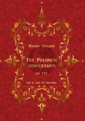 Giuliani Tre Polonesi Concertanti Op. 137 2 Gitarren (Markus Gartner)