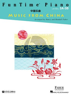 Faber FunTime Piano Music from China Level 3A-3B (Faber Piano Adventures)