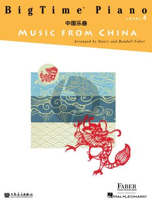 Faber BigTime Piano Music from China Level 4 (Faber Piano Adventures)