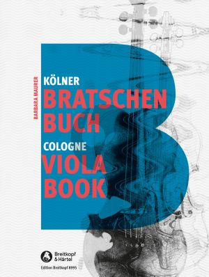Kölner Bratschenbuch - Cologne Viola Book (Solo - Duet and with Piano) (Barbara Maurer)