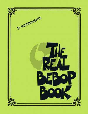 The Real Bebop Book for all Eb Instruments