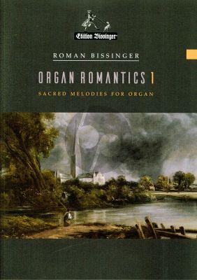 Bissinger Organ Romantics Vol.1 for Organ (Sacred Melodies)