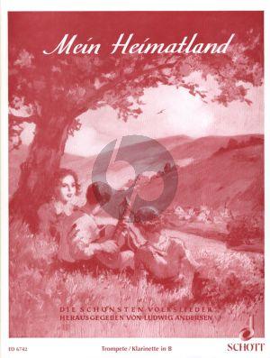 Album Mein Heimatland Trompete in Bb oder Klarinette (Die Schonsten Volkslieder herausgegeben von Ludwig Andersen)