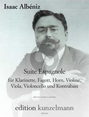 Albeniz Suite Espagnole für Klarinette-Fagott-Horn-Violine-Viola-Violoncello und Kontrabass (Part./Stimmen) (transcr. Bruno Borralhinho)