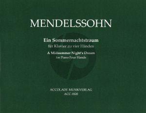 Mendelssohn Ein Sommernachtstraum für Klavier zu vier Händen