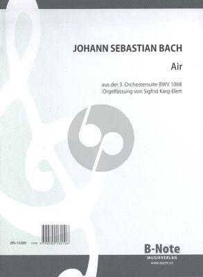 Bach Air D-Dur aus BWV 1068 fur Orgel (Für die Orgel bearbeitet von Sigfrid Karg-Elert)