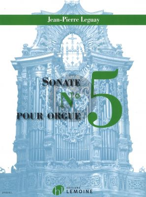 Leguay Sonate No.5 for Organ