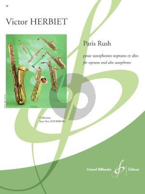 Herbiet Paris Rush for Soprano and Alto Saxophones